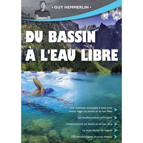 """Souscription """"Du bassin à l'eau libre"""" Le livre 100% natation du triathlète de Guy Hemmerlin"""