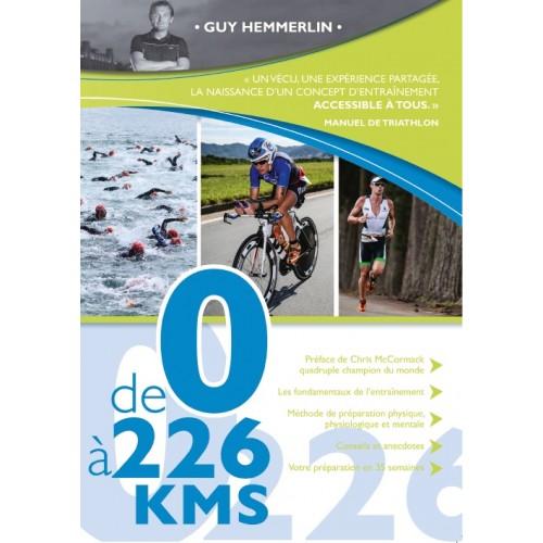 De 0 à 226 kms - le livre de Guy Hemmerlin